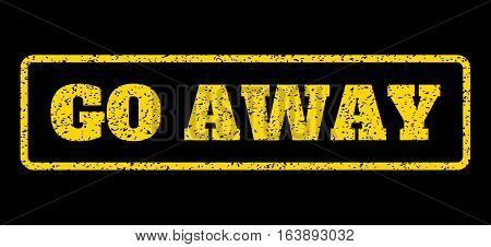 Yellow rubber seal stamp with Go Away text. Vector message inside rounded rectangular shape. Grunge design and scratched texture for watermark labels. Horisontal emblem on a blue background.