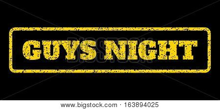 Yellow rubber seal stamp with Guys Night text. Vector message inside rounded rectangular shape. Grunge design and unclean texture for watermark labels. Horisontal emblem on a blue background.