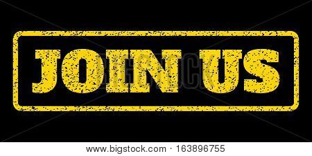 Yellow rubber seal stamp with Join Us text. Vector caption inside rounded rectangular banner. Grunge design and scratched texture for watermark labels. Horisontal sign on a blue background.