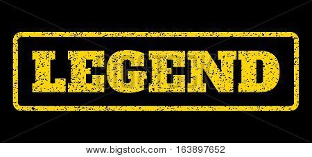 Yellow rubber seal stamp with Legend text. Vector caption inside rounded rectangular banner. Grunge design and dirty texture for watermark labels. Horisontal emblem on a blue background.