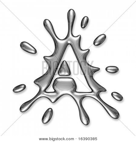 Liquid metal letter A - alphabet symbol isolated on a white background