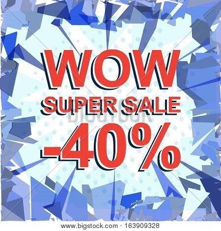 Red Striped Sale Poster With Wow Super Sale Minus 40 Percent Text. Advertising Banner