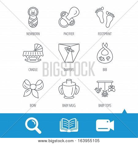 Pacifier, newborn and baby toys icons. Footprint, diapers and cradle bed linear signs. Mug, dirty bib flat line icons. Video cam, book and magnifier search icons. Vector