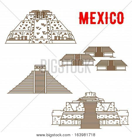 Uxmal, Teotihuacan, Chichen Itza, Ek Balam. Ancient and historic culture landmarks of Mexico. Vector thin line symbols of famous archeological Maya and Incas sightseeings for souvenirs, travel map guide poster
