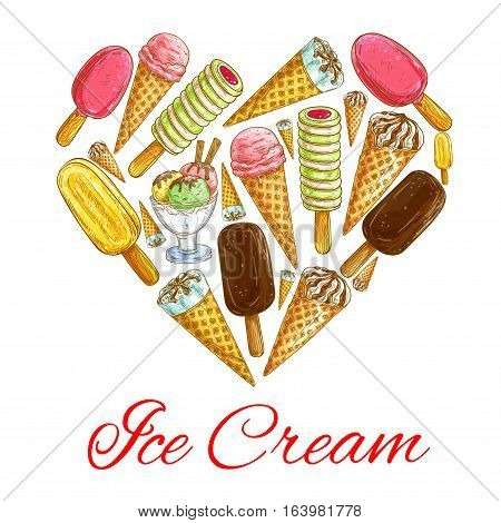 Ice cream love symbol. Vector heart shape emblem of ice cream pattern. Sketch icons of icecream eskimo pie, frozen ice, sorbet, gelato, sundae, scoops in cones and cups. Decoration for cafe menu card, restaurant design