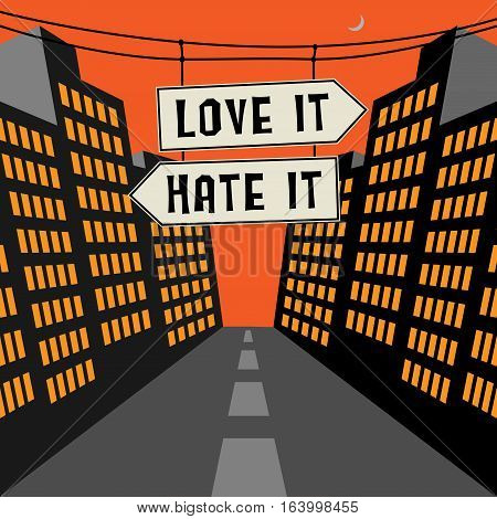 Road sign with opposite arrows and text Love it - Hate it vector illustration