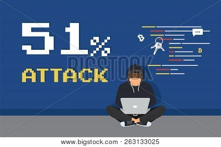 51 Percent Attack Concept Flat Criminal Illustration Of Hacker Coding Bug To Hack A Blockchain Netwo