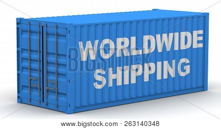 Worldwide Shipping. Inscription On The Cargo Container. Freight Container On A White Surface With Te