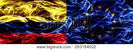 Colombia Vs European Union, Eu Smoke Flags Placed Side By Side. Thick Colored Silky Smoke Flags Of C