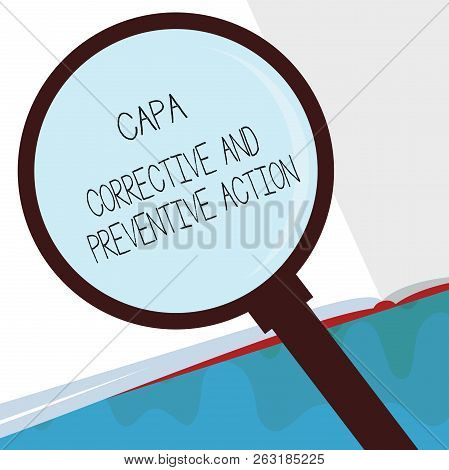 Handwriting Text Capa Corrective And Preventive Action. Concept Meaning Elimination Of Nonconformiti