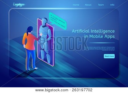 Artificial Intelligence In Mobile Apps. Robot Assistant Concept. Bot Virtual Assistance. Human, Digi