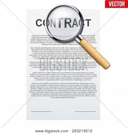 Concept Of Attentive And Careful Research Legal Contract Before Signing. Contract Document And Magni
