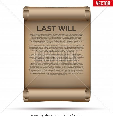 Old Scrolled Paper With Last Will And Testament. Concept Of Bequest Inheritance Division. Vector Ill