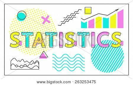 Statistics Card With Charts And Graphs Collection, Vector Illustration Isolated On White Backdrop St