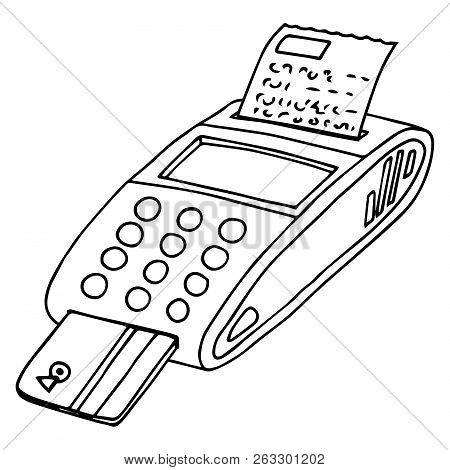 Terminal For Payment By Card Icon. Vector Illustration Of A Terminal For A Credit Card. Hand Drawn C