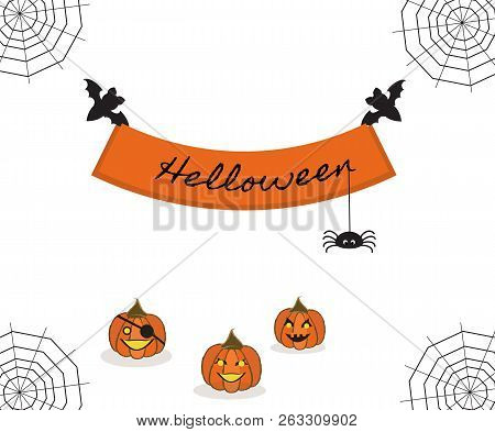 Pretty Scenery With Gossamers. Two Bats Hold Slogan `helloween` With Spider. Three Pumpkins On The H
