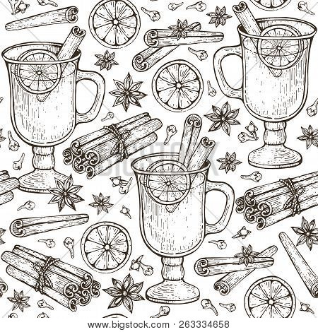 Seamless Pattern With Glass Of Mulled Wine And Spices Cinnamon, Cloves, Badyan, Orange. Hand-drawn V