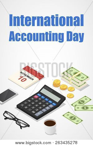 International Accounting Day Concept Background. Isometric Illustration Of International Accounting