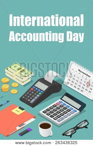 Global Accounting Day Concept Background. Isometric Illustration Of Global Accounting Day Vector Con