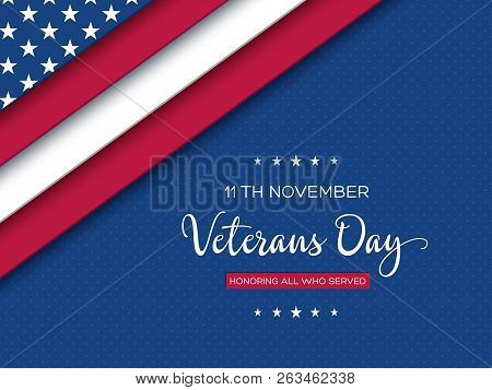 Veterans Day Greeting Card. 3d Layered Effect Of American Flag With Greeting Text On Dotted Backgrou