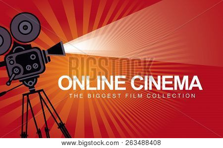 Vector Online Cinema Poster With Old Fashioned Movie Projector. Vintage Retro Movie Camera With Ligh