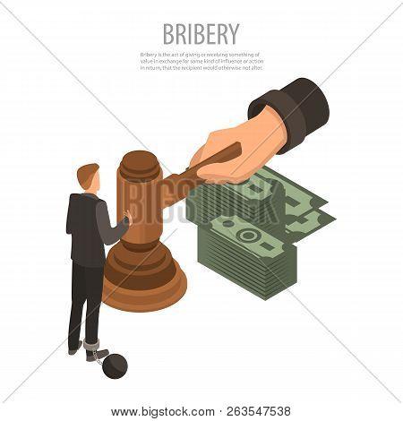 Judge Bribery Concept Background. Isometric Illustration Of Judge Bribery Vector Concept Background