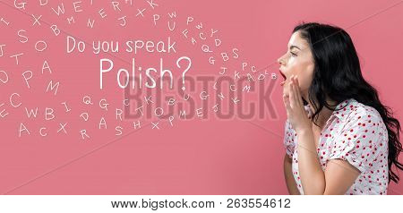 Do You Speak Polish Theme With Young Woman Speaking On A Pink Background