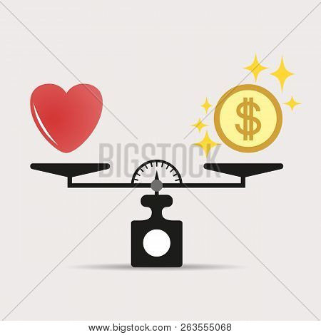 Heart And Money For Scales Icon. Balance Of Money And Love In Scale. The Concept Of Choice. Scales W