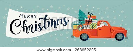Merry Christmas Stylized Typography. Vintage Red Car With Santa Claus, Christmas Tree And Gift Boxes