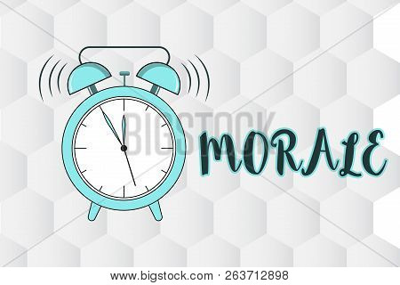 Text sign showing Morale. Conceptual photo enthusiasm and discipline of person or group at particular time poster