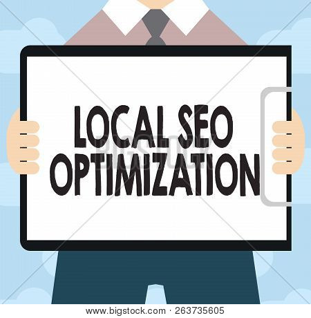 Text Sign Showing Local Seo Optimization. Conceptual Photo Increase Search Visibility To Rank On Top
