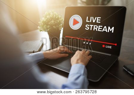 Live Stream Transmit Or Receive Video And Audio Coverage Over The Internet. Digital Marketing And Ad
