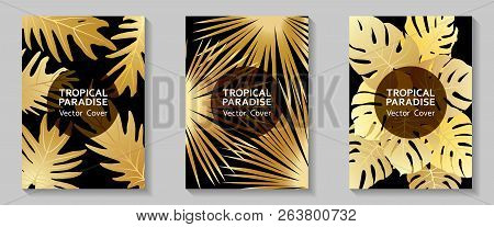 Tropical Paradise Leaves Vector Covers Set. Cool Floral A4 Design. Exotic Tropic Plant Leaf Vector.