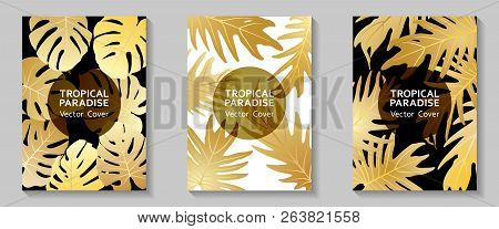 Tropical Paradise Leaves Vector Covers Set. Stylish Floral A4 Design. Exotic Tropic Plant Leaf Vecto