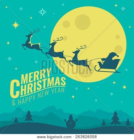 Merry Christmas And Happy New Year Banner With Deer Pulling Santa's Sleigh In Full Moon Night Scene