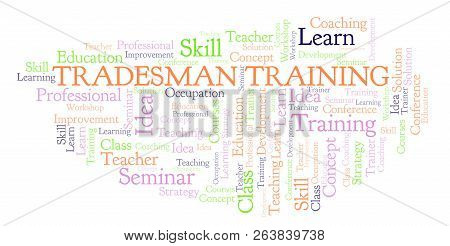 Tradesman Training Word Cloud. Wordcloud Made With Text Only.
