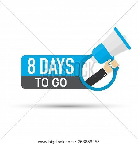 8 Days To Go Flat Icon On White Background. Vector Stock Illustration.