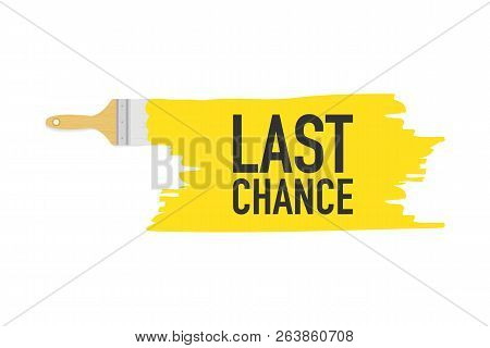 Banner With Brushes, Paints - Last Chance. Vector Stock Illustration.