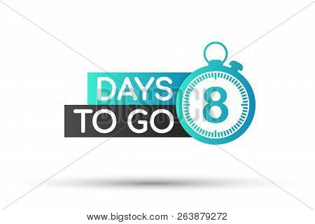 8 Days To Go Flat Icon. Vector Stock Illustration.
