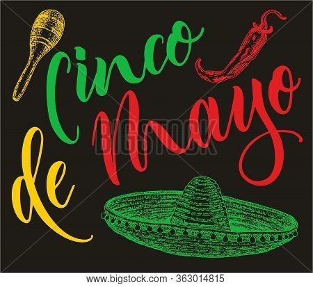 Cinco De Mayo. Mexican Holiday 5 May Cinco De Mayo. Vector Sombrero, Chili, Maracas Sketch. Color Sk