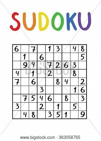 Logical Number Game For Kids And Adults. Classical Nine By Nine Sudoku For Home Pastime. Sudoku Game