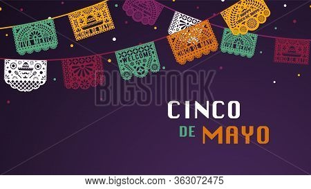 Happy Cinco De Mayo Greeting Banner With Papel Picado Garland For Mexico Independence Celebration. T