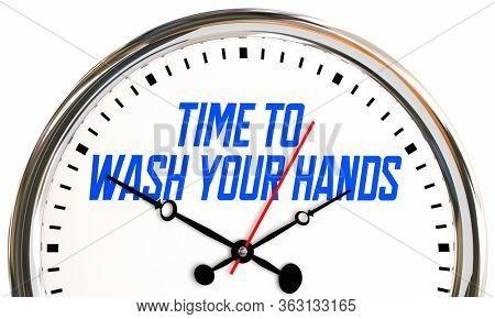 Time to Wash Your Hands Reminder Get Clean Safe Procedure 3d Illustration