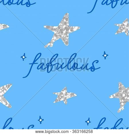 Cute Fabulous Seamless Pattern With Lettering Elements And Sparkling Stars On Blue Background, Edita