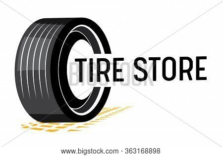 Tire Store Banner With Car Tyre, Tread Track And Black Typography On White Background. Transportatio