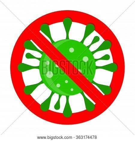 Prohibition Covid-19 Symbol, Banned Virus. Ban Infection Influenza, Prohibition And Protect Against