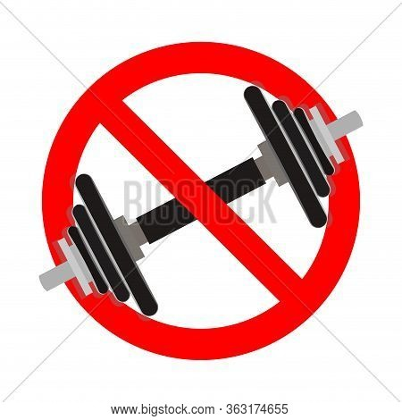 No Exersice, Ban Fitness. Vector Stop Heavy Weight, Ban Training And No Fitness, Forbid Bodybuilding