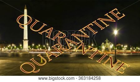 Coronavirus In Paris, France. Quarantine Sign On A Blurred Background. Concept Of Covid Pandemic And