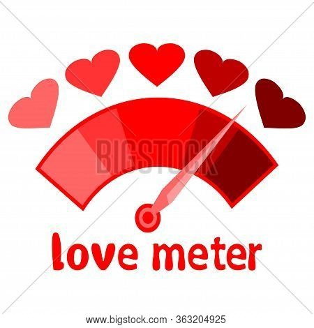 Red Love Meter Vector. Love Meter. Valentines Day Card,  Indicator With Hearts And Gauge. Analog Att