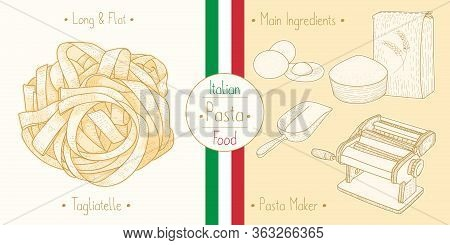 Cooking Italian Food Tagliatelle Pasta And Main Ingredients And Pasta Makers Equipment, Sketching Il